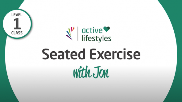 Active Lifestyles - Level 1 class - Seated Exercise with Jon